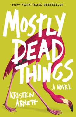 Mostly Dead Things Final Jacket v2.indd